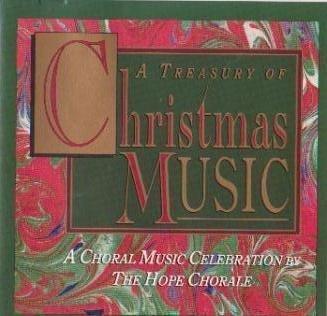 The Hope Chorale A Treasury Of Christmas Music