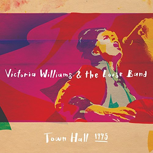 Victoria Williams Victoria Williams & The Loose Band Town Hall 1995 Lp