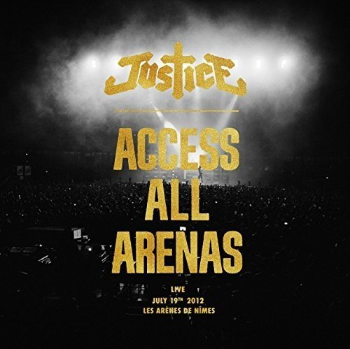 Justice Access All Arenas (2017 Edition) Lp CD