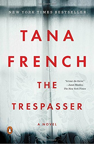 Tana French The Trespasser