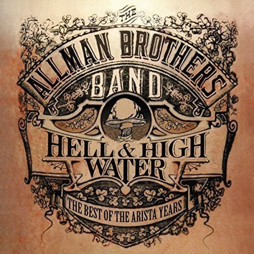Allman Brothers Hell & High Water Best Of The Import Gbr