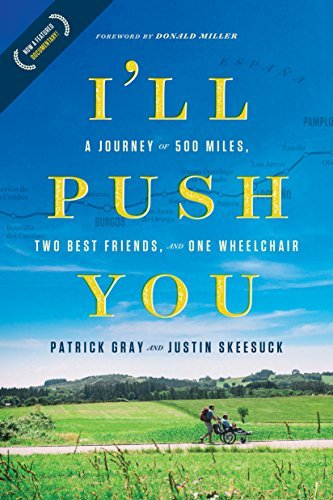 Patrick Gray I'll Push You A Journey Of 500 Miles Two Best Friends And One