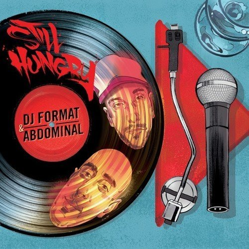 Dj Format & Abdominal Still Hungry Import Gbr