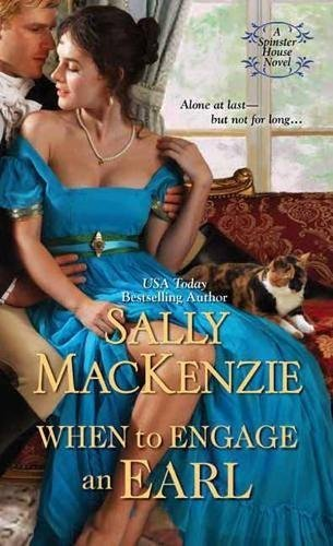 Sally Mackenzie When To Engage An Earl