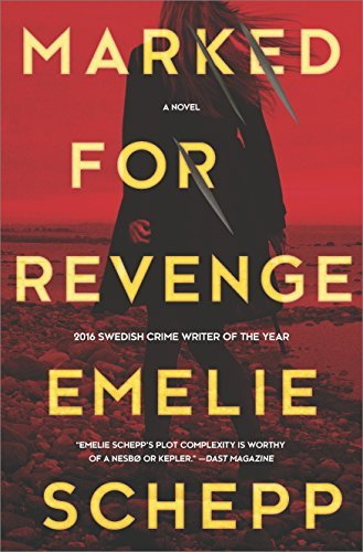 Emelie Schepp Marked For Revenge