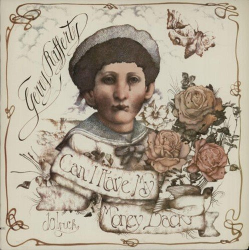Gerry Rafferty Can I Have My Money Back Rema Import Gbr