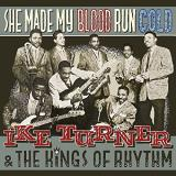 Ike Turner & The Kings Of Rhythm She Made My Blood Run Cold