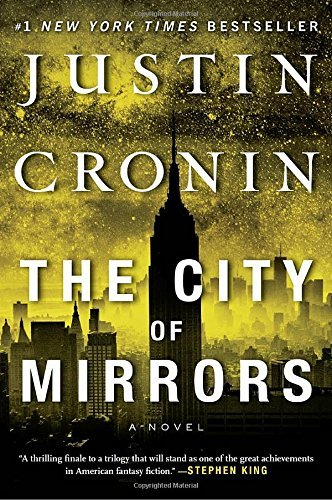 Justin Cronin The City Of Mirrors