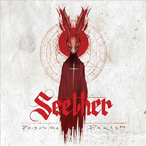 Seether Poison The Parish Deluxe Explicit Version