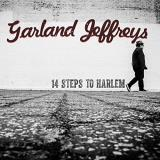 Garland Jeffreys 14 Steps To Harlem Import Gbr