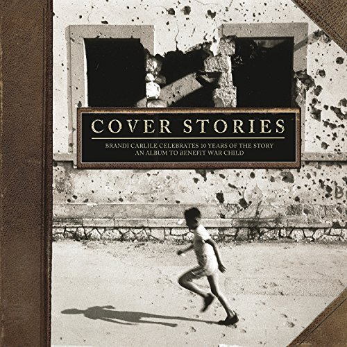 Cover Stories Brandi Carlile Cover Stories Brandi Carlile