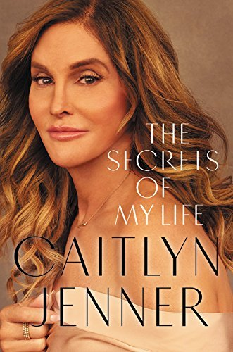 Caitlyn Jenner The Secrets Of My Life Large Print