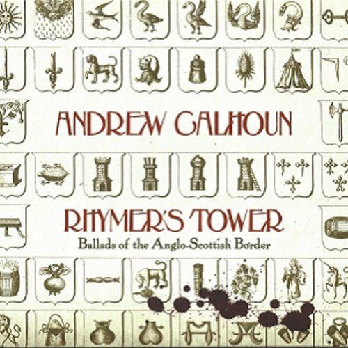 Andrew Calhoun Rhymer's Tower Ballads Of The