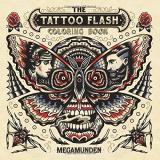 Megamunden The Tattoo Flash Coloring Book