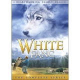 White Fang The Complete Series White Fang The Complete Series