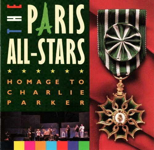 The Paris All Stars Homage To Charlie Parker