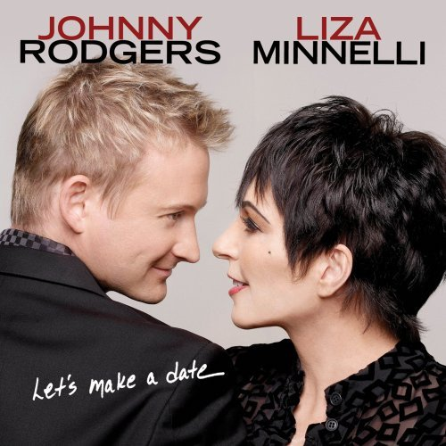 Johnny Rodgers Liza Minnelli Let's Make A Date