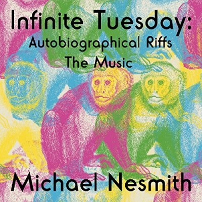 Michael Nesmith Infinite Tuesday Autobiographical Riffs The Music