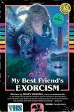 Grady Hendrix My Best Friend's Exorcism