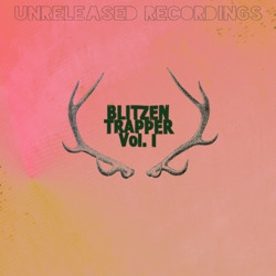 Blitzen Trapper Unreleased Recordings Vol. 1