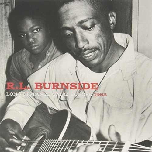 R.L. Burnside Long Distance Call Europe Recordings 1982
