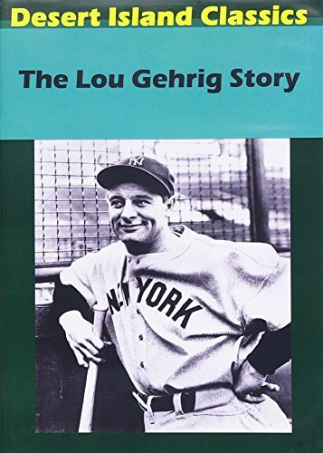 Lou Gehrig Story Lou Gehrig Story