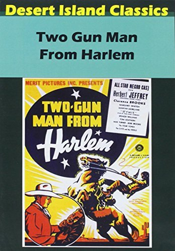 Two Gun Man From Harlem Two Gun Man From Harlem
