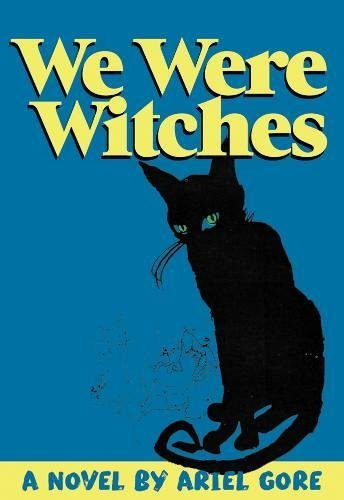 Ariel Gore We Were Witches