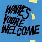 Wavves You're Welcome (limited Edition Blue Vinyl)