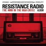 Resistance Radio The Man In The High Castle Album Soundtrack 2 Lps 150 Gram In Gatefold Jacket W Dl Insert 2 Lp 150 Gram In Gatefold Jacket W Dl Insert