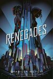 Marissa Meyer Renegades