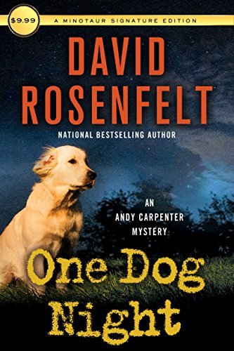 David Rosenfelt One Dog Night An Andy Carpenter Mystery
