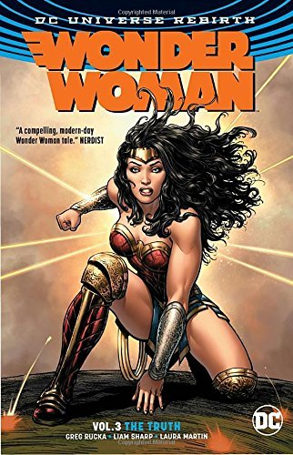 Greg Rucka Wonder Woman Vol. 3 The Truth (rebirth)