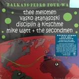 Balkans Pedro Four Way (ft. Mike Watt) Balkans Pedro Four Way Green Vinyl Record Store Day Exclusive