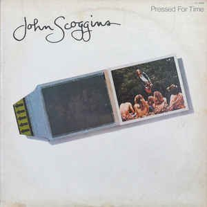 John Scoggins Pressed For Time 180 Gram Record Store Day Exclusive