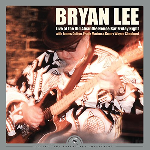 Bryan Lee Live At The Old Absinthe House Bar... Friday Night 2 Lp 180 Gram Record Store Day Exclusive