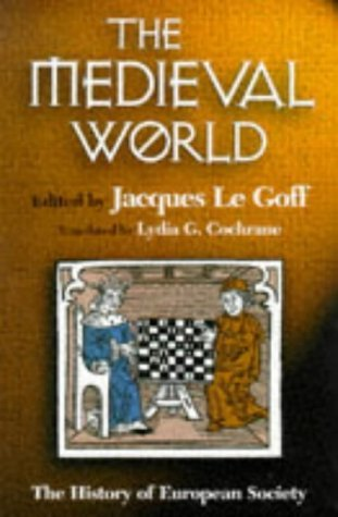 Le Goff Jacques (edited By); Cochrane Lydia G. ( Medieval World; History Of The European Society