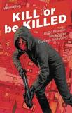 Ed Brubaker Kill Or Be Killed Volume 2