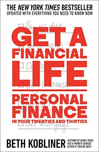 Beth Kobliner Get A Financial Life Personal Finance In Your Twenties And Thirties Reissue