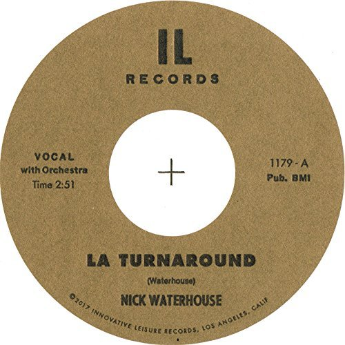 Nick Waterhouse La Turnaround B W I Cry 45