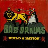 Bad Brains Build A Nation