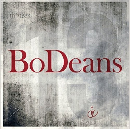 Bodeans Thirteen