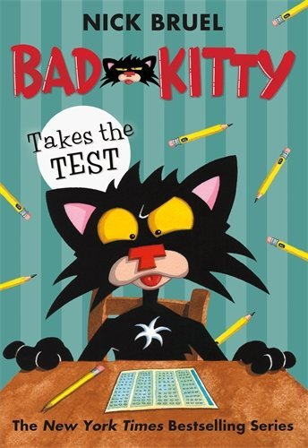 Nick Bruel Bad Kitty Takes The Test