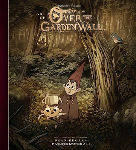 Patrick Mchale The Art Of Over The Garden Wall