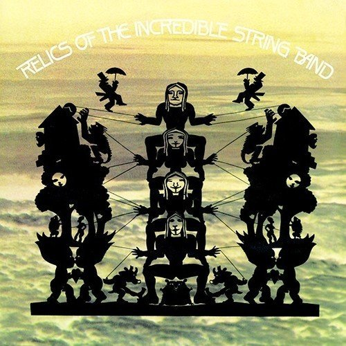 Incredible String Band Relics (2 Cd) (2017 Reissue)