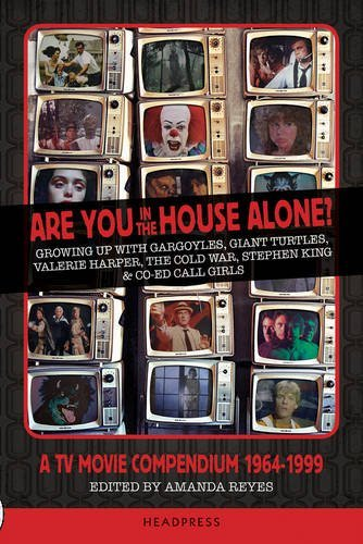 Amanda Reyes Are You In The House Alone? A Tv Movie Compendium 1964 1999