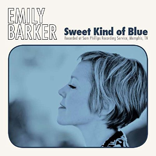 Emily Barker Sweet Kind Of Blue Import Gbr