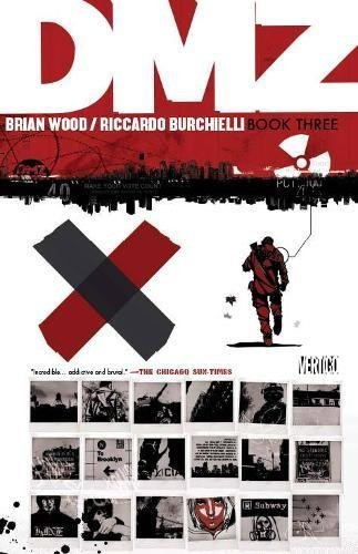 Brian Wood Dmz Book Three