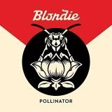 Blondie Pollinator Indie Exclusive Off White Colored Vinyl Includes Download Card
