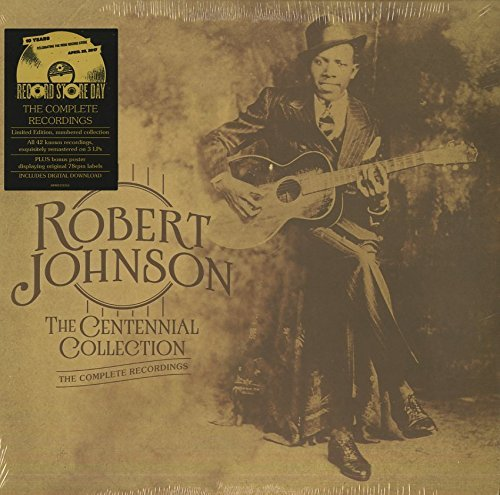Robert Johnson The Centennial Collection The Complete Recordings 3 Lp 150g Vinyl Includes Download Insert; 12x24 Poster Numbered